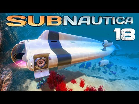 Konečně pořádná Ponorka - Subnautica S4 - Díl 18 - Nakashi