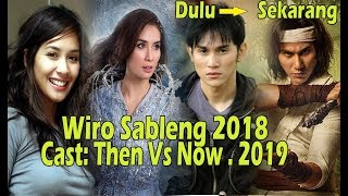 Wiro Sableng 2018.  Cast. Then And Now ★2019