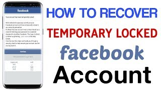 How to Recover Temporarily Locked Facebook Account(unlock temporarily locked account)
