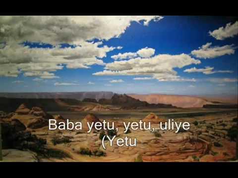 Baba Yetu (Our Father Kiswahili Version)