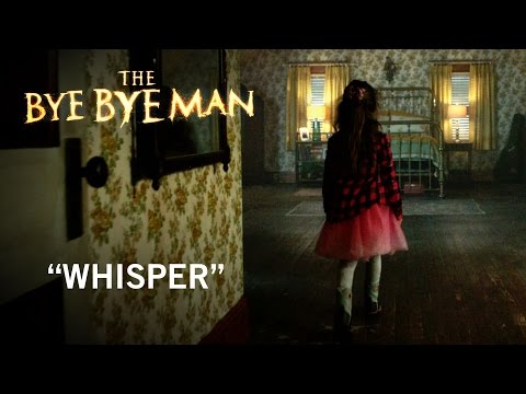 The Bye Bye Man (TV Spot 'Whisper')