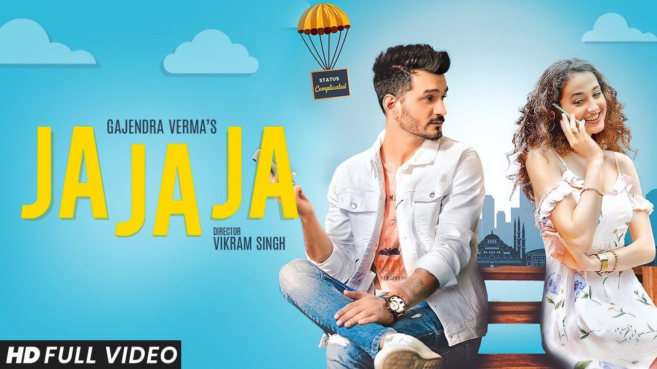 Gajendra Verma | Ja Ja Ja | Vikram Singh || Gajendra Verma Lyrics