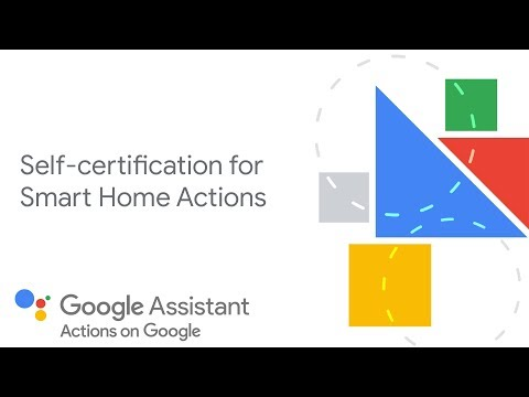 How to self-certify Smart Home Actions for the Google Assistant ...