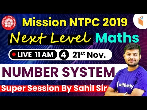 11:00 AM - Mission RRB NTPC 2019   Next Level Maths Super Session by Sahil Sir   Day #04