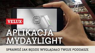 Aplikacja MyDaylight - sprawdź jak będzie wyglądało Twoje poddasze z oknami VELUX