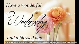 Happy Wednesday Greetings,Quotes,Sms,Wishes,Saying,E-Card,Wallpapers,Happy Wednesday Whatsapp Video
