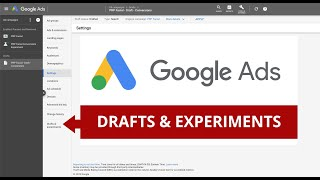 Google Ads Drafts and Experiments Training