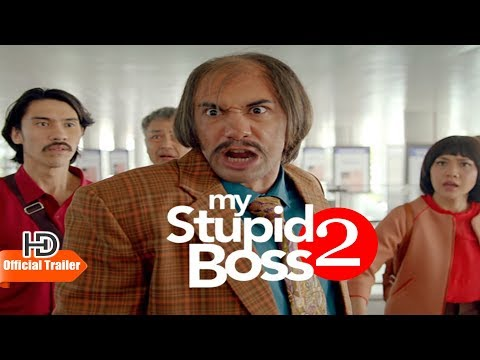 MY STUPID BOSS 2 - OFFICIAL TRAILER  (2019)