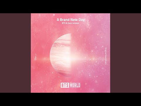 Bts  Zara Larsson A Brand New Day Bts World Original Soundtrack Pt 2