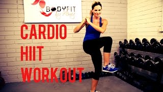20 Minute Cardio HIIT Workout To Blast Fat and Burn Calories by BodyFit By Amy