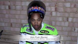 Kick Push ( Super Remix ) - Lupe Fiasco ( Feat. Amari SB Foxx & Aubrey Drake Graham )