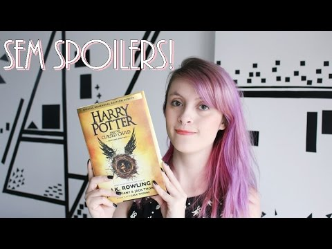 LIVRO-ROTEIRO HARRY POTTER AND THE CURSED CHILD | SEM SPOILERS