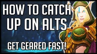 How To Catch Up On Alts In Patch 8.1   WoW Battle for Azeroth