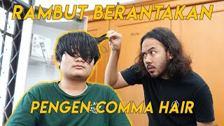 Rambut Berantakan Cukur Model Comma Hair | Korean Hairstyle | Hair Transformation