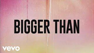Justin Jesso, Seeb   Bigger Than (Lyric Video)