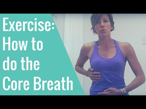 The Core Breath For Better Pelvic Floor And Abdominal Function Mp3