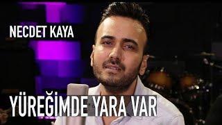 Necdet Kaya - Yüreğimde Yara Var (Akustik) YENİ!