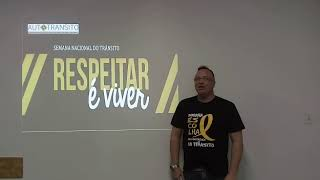 Semana Nacional de Trânsito - Prof. Gustavo Sant´Ana