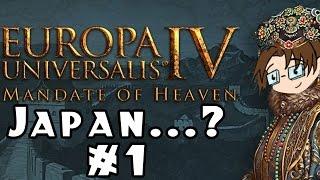 Europa Universalis IV: Mandate of Heaven -- Japan...? #1