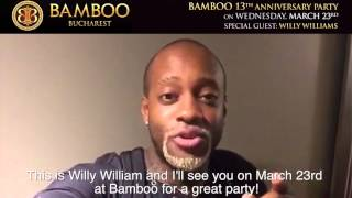 Willy William  Bamboo Club Bucharest on Wednesday March 23th  video promo