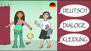 Deutsch lernen:  Dialoge / Kleidung kaufen / shopping / German lesson: clothing / A2 / B1