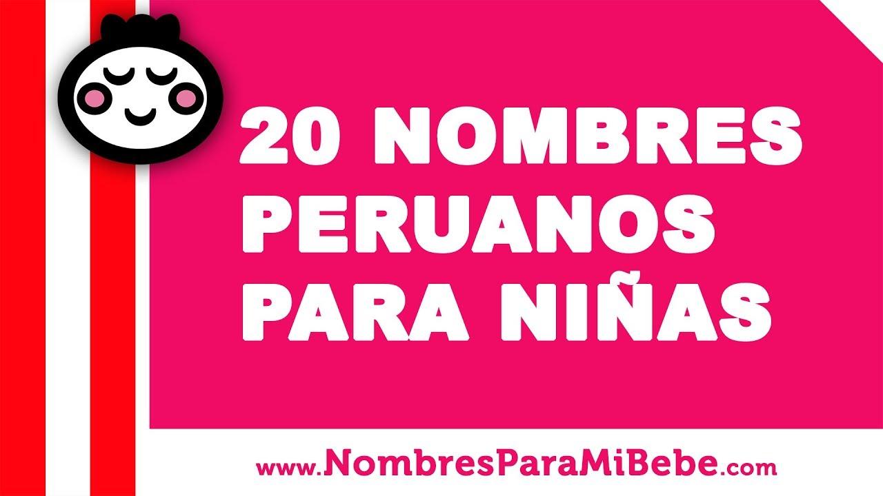 20 nombres peruanos para niñas - los mejores nombres de bebé - www.nombresparamibebe.com