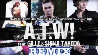 A.T.W! Remix DJ SHIGETA #38