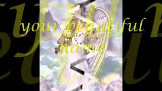 Beautiful Name by ZoeGirl with lyrics