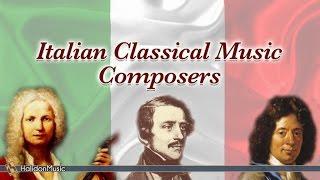 Vivaldi, Donizzetti, Corelli, Rossini, Cherubini, Mulè, Floridia | Italian Classical Music Composers