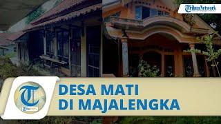 Bak Desa Mati, Ratusan Rumah di Majalengka ini Terbengkalai Ditinggal Pemiliknya, ini Faktannya