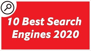 10 Best Search Engines in the World - 2020