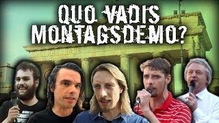 #4 – Quo vadis Montagsdemo?