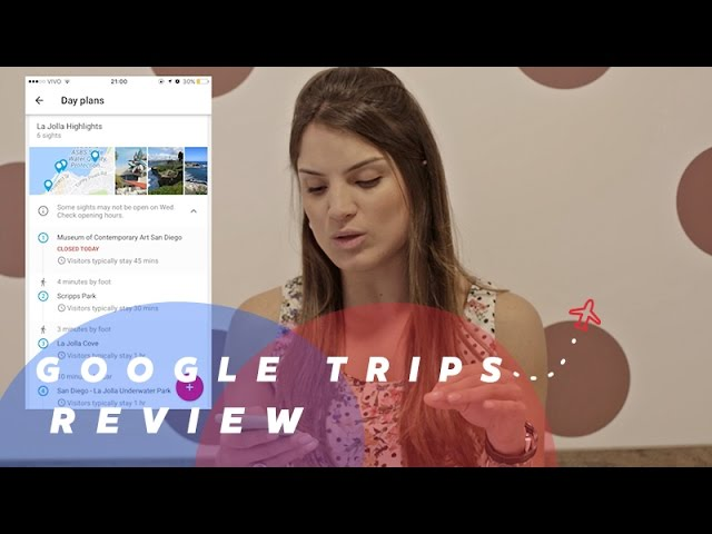 GOOGLE TRIPS REVIEW