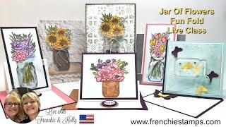 Jar Of Flower and Fun Fold Class