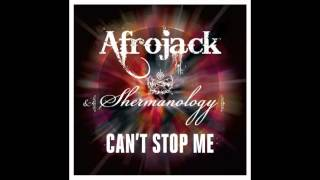 Afrojack & Shermanology - Can't Stop Me (Tiësto Radio Edit)