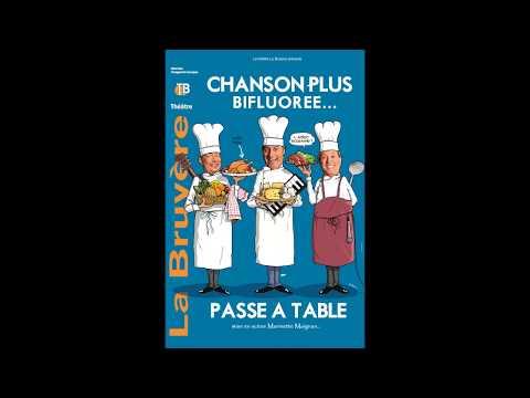 Chanson Plus Bifluorée... passe à table