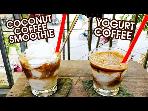 MUST-TRY VIETNAMESE DRINKS: Coconut Coffee Smoothie & Yogurt Coffee at Cộng Cafe, Hanoi