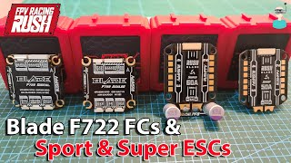 RUSHFPV Blade Super & Sport ESCs And F722 Digital & Analog FCs - Overview & Setup