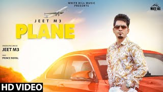 Plane (Full Song) | Jeet M3 | New Song 2020 | White Hill Music