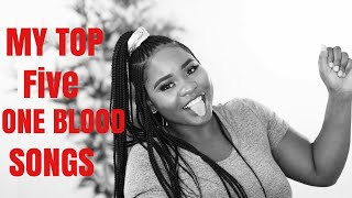 MY TOP 5 ONE BLOOD SONGS | NAMIBIAN YOUTUBER
