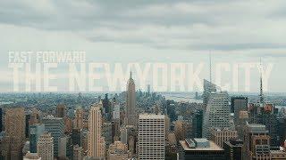 Fast Forward - The NewYork City - 4K