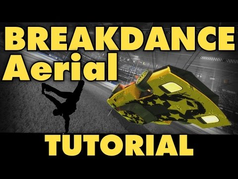 Rocket League Tutorial | Breakdance Aerial