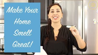 Eliminate Fried Food Smells & Make Your Home Smell Amazing!