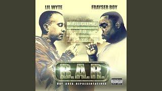 Bay Area - Lil Wyte