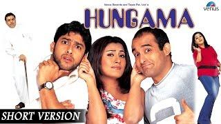 Hungama  Short Version  Akshaye Khanna  Rimi Sen Aftab Shivdasani Paresh Rawal