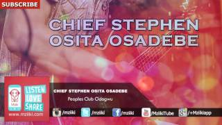 Peoples Club Odogwu   Chief Stephen Osita Osadebe   Official Audio