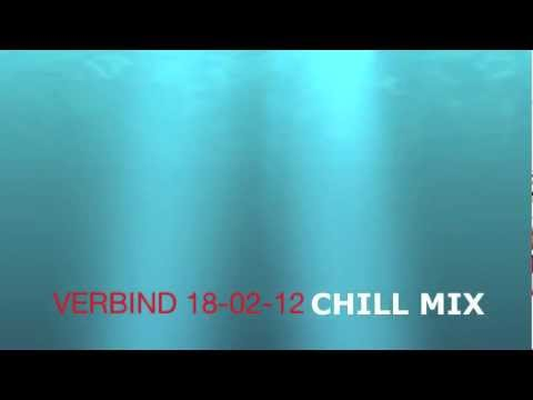 Verbind Chill Mix 18-02-12.mov
