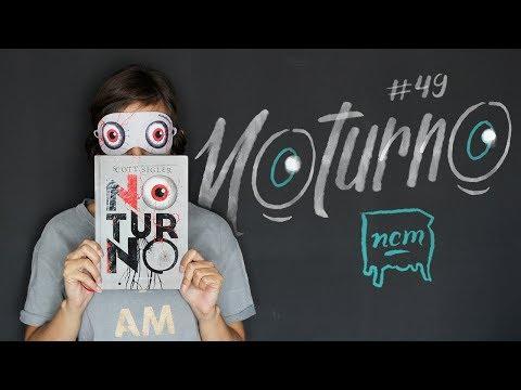 #49 NOTURNO | No Criado-Mudo