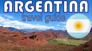 Argentina Travel Guide   Best Things To Do In Argentina