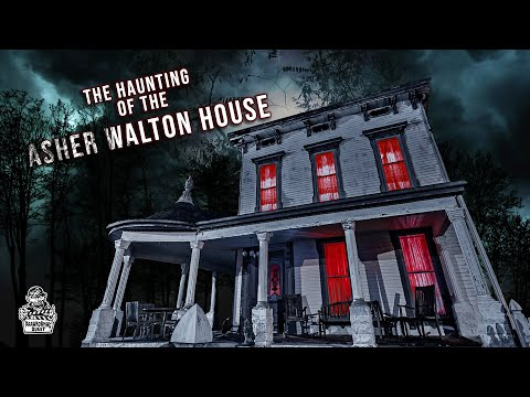 The Haunting Of The Asher Walton House